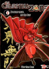 The celestial zone. Volume 6, Le sort cruel de Chi Xue