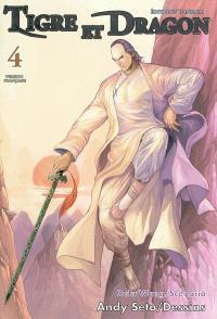 Tigre et dragon. Volume 4