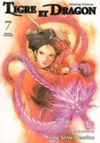 Tigre et dragon. Volume 7