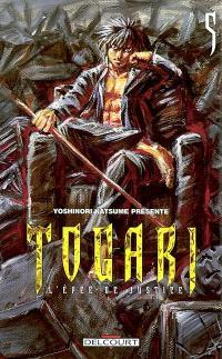 Togari : l'épée de justice. Volume 5