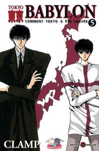 Tokyo Babylon : comment Tokyo a été sauvée. Volume 5