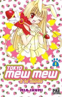 Tokyo Mew Mew à la mode. Volume 1