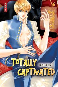 Totally captivated. Volume 6