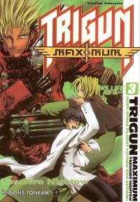 Trigun maximum. Volume 3, His life as a...