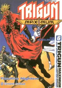 Trigun maximum. Volume 6, The gunslinger
