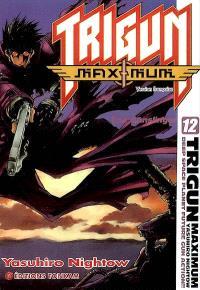 Trigun maximum. Volume 12, The gunslinger