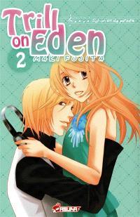Trill on Eden : sur un air de paradis. Volume 2