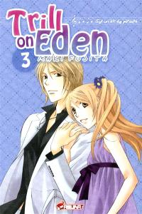 Trill on Eden : sur un air de paradis. Volume 3