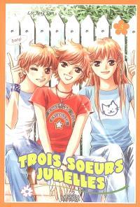 Trois soeurs jumelles. Volume 3