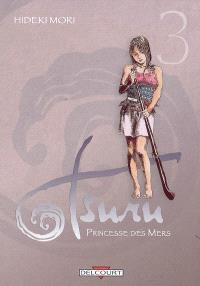 Tsuru : princesse des mers. Volume 3