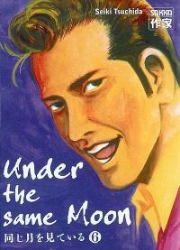 Under the same moon. Volume 6