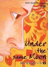 Under the same moon. Volume 7