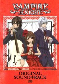 Vampire Knight : original soundtrack