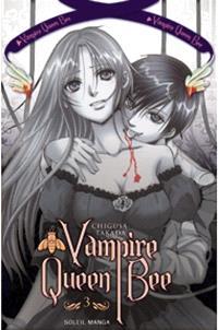 Vampire Queen Bee. Volume 3