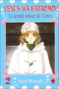 Venus wa kataomoi : le grand amour de Vénus. Volume 2