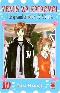 Venus wa kataomoi : le grand amour de Vénus. Volume 10