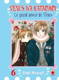 Venus wa kataomoi : le grand amour de Vénus. Volume 6, Venus wa katamoi