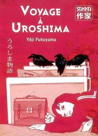 Voyage à Uroshima