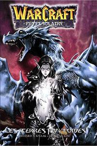 Warcraft : le Puits solaire. Volume 3, Les Terres fantômes