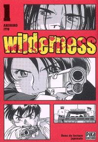 Wilderness. Volume 1