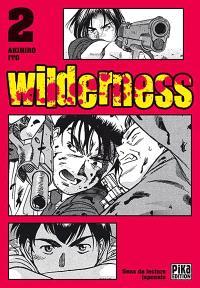 Wilderness. Volume 2