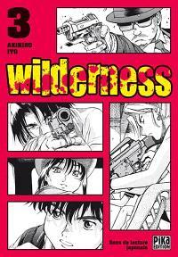 Wilderness. Volume 3