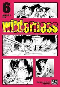 Wilderness. Volume 6