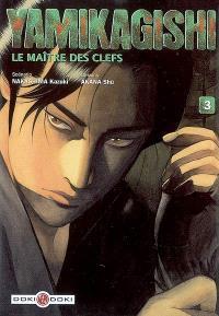 Yamikagishi, le maître des clefs. Volume 3