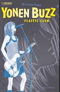 Yonen Buzz. Volume 0, Plastic chew