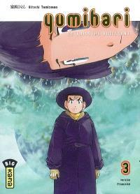 Yumihari : le vaisseau rugissant. Volume 3