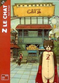 Z le chat. Volume 1