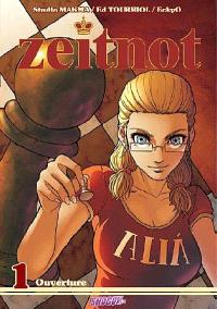 Zeitnot. Volume 1, Ouverture
