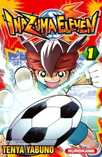 Inazuma eleven. Volume 1