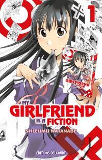 My girlfriend is a fiction. Volume 1