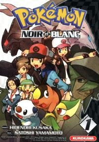 Pokémon : Noir et Blanc. Volume 1