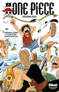 One Piece : édition originale. Volume 1, Romance dawn = A l'aube d'une grande aventure