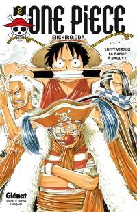 One Piece : édition originale. Volume 2, Luffy versus la bande à Baggy !!