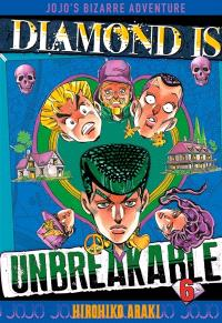 Diamond is unbreakable : Jojo's bizarre adventure. Volume 6