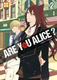 Are you Alice ?. Volume 2
