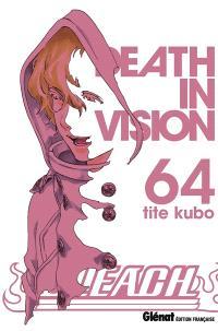 Bleach. Volume 64, Death in vision