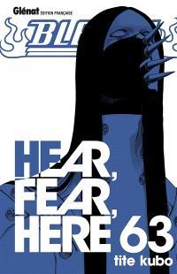 Bleach. Volume 63, Hear, fear, here