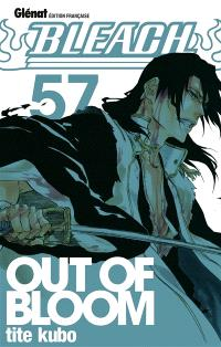 Bleach. Volume 57, Out of bloom