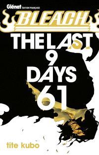 Bleach. Volume 61, The last 9 days