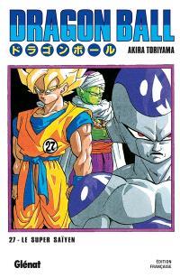 Dragon ball. Volume 27, Le super Saïyen