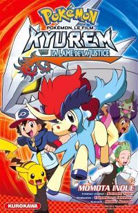 Pokémon, le film, Kyurem vs la Lame de la justice
