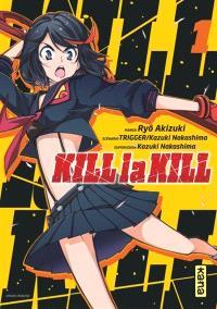 Kill la kill. Volume 1