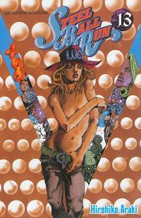 Steel ball run : Jojo's bizarre adventure. Volume 13, Les sphères satellites