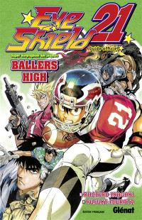 Eye shield 21 : ballers high : guide officiel