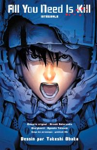 All you need is kill : intégrale