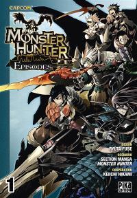 Monster hunter episodes. Volume 1